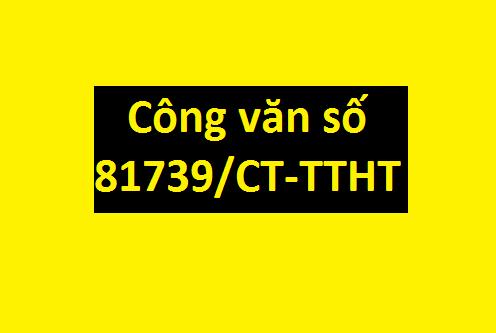 Công văn 81739/CT-TTHT